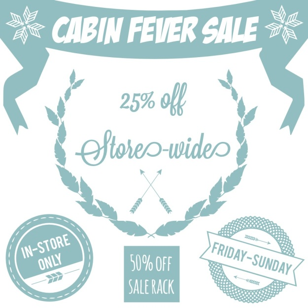 cabin fever sale - minx